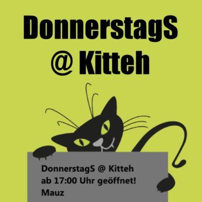 DonnerstagS @ Kitteh @ Kitteh´s Kitchen Club | Brühl | Nordrhein-Westfalen | Deutschland